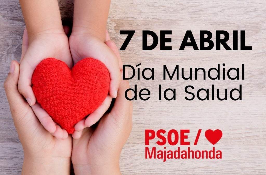 7 de Abril Día Mundial de la Salud 2021 Manifiesto PSOE